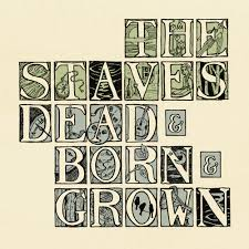 The Staves, Dead & Born & Grown, Image Courtesy of: www.thestaves.com